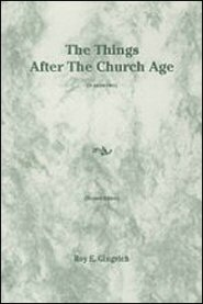 the-things-after-the-church-age